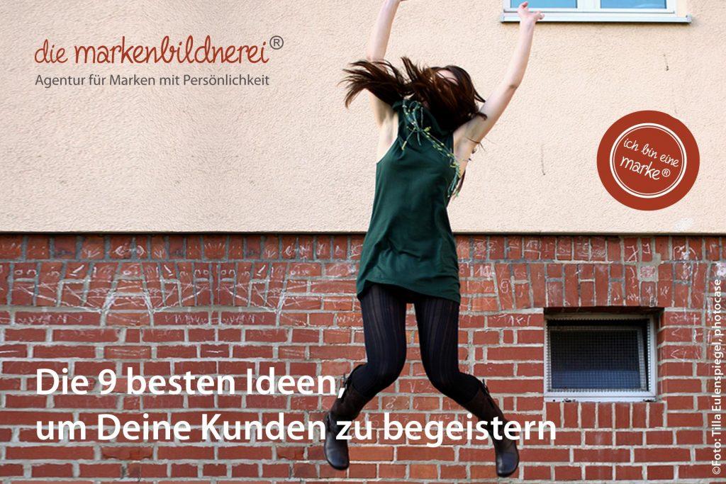 Die Markenbildnerei München: Kunden begeistern