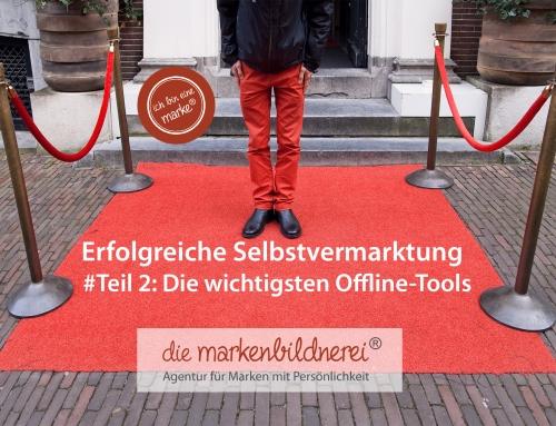 Erfolgreiche Selbstvermarktung, Teil 2 – Offline-Tools