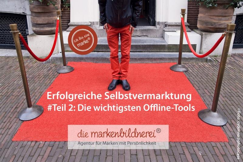 Die Markenbildnerei, München: Selbstvermarktung, offline Tools