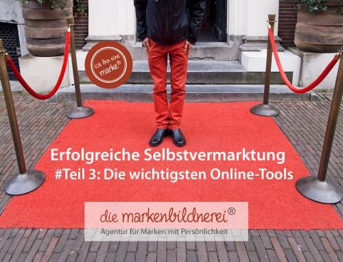 Erfolgreiche Selbstvermarktung, Teil 3 – Online-Tools
