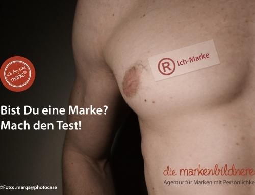 Bist Du eine Marke? – Mach den Test!